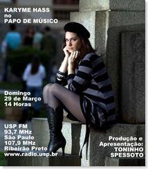 KARYME HASS - Papo de Músico (USP FM) - 29-3-2009