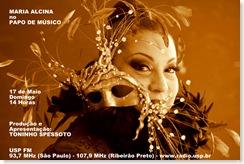 MARIA ALCINA - Papo de Músico (USP FM) - 17-5-2009
