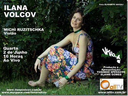 ILANA VOLCOV 4 - Vitrola (allTV) - 2-6-2010