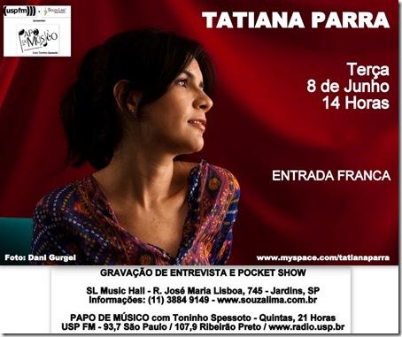 TATIANA PARRA - Papo de Músico (USP FM) - 8-6-2010