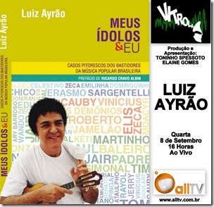 LUIZ AYRÃO - Vitrola - 8-9-2010