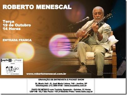 ROBERTO MENESCAL - Papo de Músico - 19-10-2010