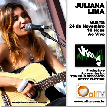 JULIANA LIMA - Vitrola - 24-11-2010