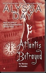 Atlantis Betrayed - Alyssa Day