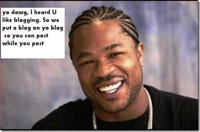 yo dawg for bloggers