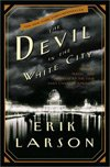 Devil In The White City (2003), Erik Larson