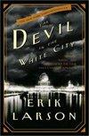 Devil In The White City (2003), Erik Larson