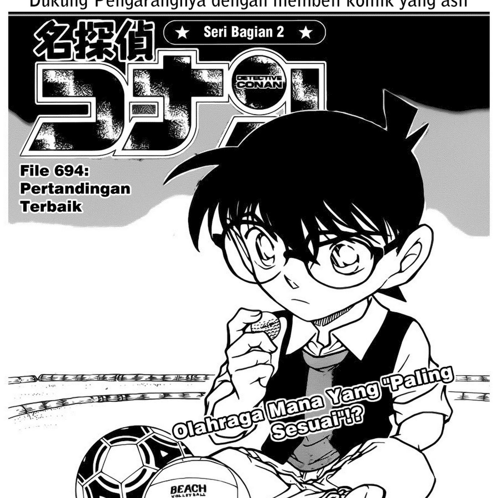 Manga Comic Detective Conan Indonesia Chapter 694 – Pertandingan Terbaik
