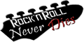 Rock N' Roll Never Dies