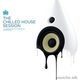 Ministry of Sound: The Chilled House Session (2009)
