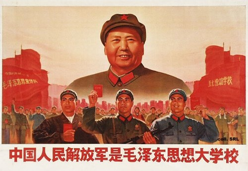 The People's Liberation Army is the University for Mao Tse Tung Thought!