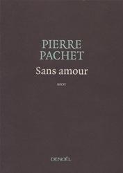 Pierre_Pachet_Sans_amour