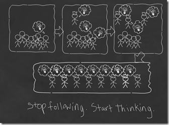 Stop_following_Start_thinking
