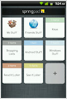 "The Springpad home screen on the mobile shows your ""Notebooks"". These are teh coolection of your notes as categorized by you"
