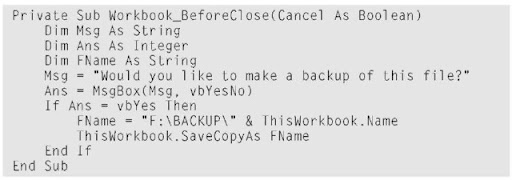 Automatic Procedures And Events In Excel Vba. Here's An Exle Of The Workbookbefore Close Eventhandler Procedure Which Is Automatically Executed Immediately Before Workbook Closed. Worksheet. Worksheet Calculate Event At Clickcart.co