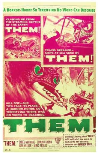 Lobby poster from the science fiction classic Them! (1954), noted for its dramatic special effects and suspenseful screenplay. The film depicted an attack on the city of Los Angeles by ferocious giant ants, mutated to greater than human size by radiation exposure. Made during the height of the 1950s Red Scare, Them! attracted large audiences with its ability to link the imaginary threat of gigantic, murderous insects with America's real fears of nuclear fallout, foreign invasion, and scientific manipulation of the natural world.