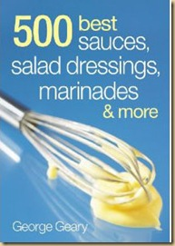 500 best sauces, salad dresssings,marinades