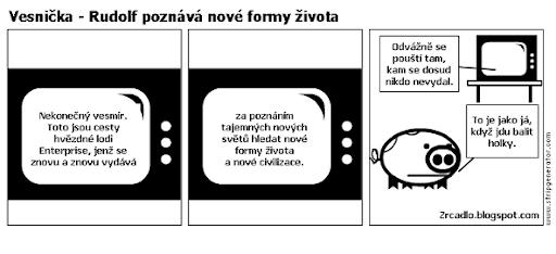 Komiks Vesnička - Rudolf poznává nové formy života a odvážně se pouští, kam se dosud nikdo nevydal.
