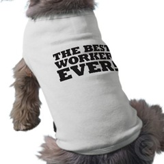 the_best_worker_ever_dog_shirt-p1554534732762458842vfyw_400