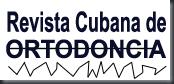 Revista cubana de ortodoncia