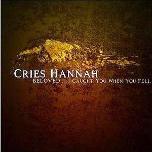 Cries Hannah