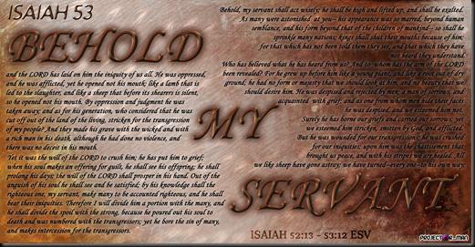 Behold My Servant
