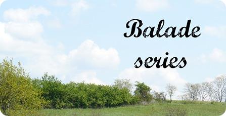 balade series