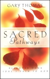 Sacred Pathways by Gary Thomas