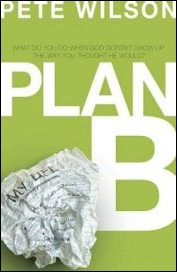 Plan B by Pete Wilson