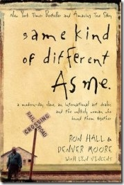 Same Kind of Different as Me by Hall and Moore