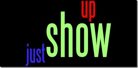 just_show_up
