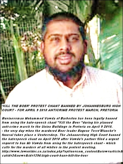 Muhammed Vawda will not be allowed to chant Kill the Boer at April 9 2010 anti crime march Pretoria court order