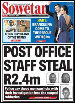 Post Office Staff steal R2.4million Sowetan Front Page Jan152010