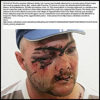 Van Vuuren Marthinus and family beaten up Jagersfontein six man black gang March 23 2010
