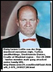 Grijp vander LoffieMurderedFarmerOct28 2008 execution 12m gang Cradle Mankind Sterkfontein Dairies 2 found guilty