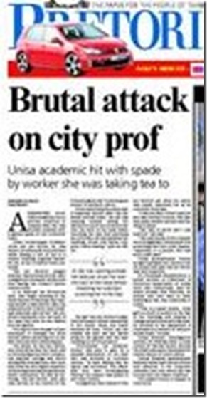 Hooven, vd Anna prof criminology attacked July 1 2009 Pretoria Front Page