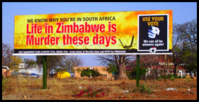 Zimbabwer is murder these days - sign at SA border post