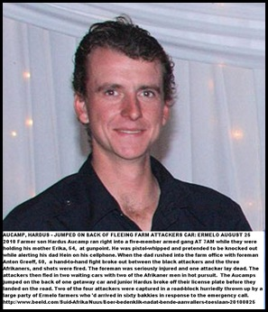 Aucamp Hardus bite from farm attacker Ermelo farm father Hein injured Aug252010