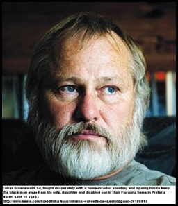 Groenewald Lukas fought with attacker Pretoria North home Sept162010