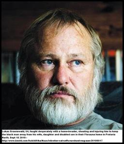 Groenewald Lukas fought with attacker Pretoria North home Sept162010