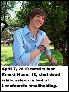 Hoon Ernst 19 shot dead in beed Leeufontein sallholding Pretoria 7 April 2010