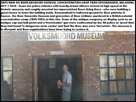 BoerGenocideMuseumFarmEenzaamheid_Balmoral was raided by SAPS for 'dangerous arms caches'