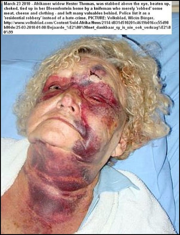 Thomas Hester Bloemfontein widow tortured March 23 2010 NOTHING VALUABLE ROBBED