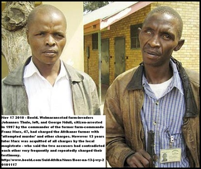 Marx Franz Wolmaransstad farmer not guilty of att murder charge laid by farm_invaders George Nduli (l) and Johannes Thole in 1997