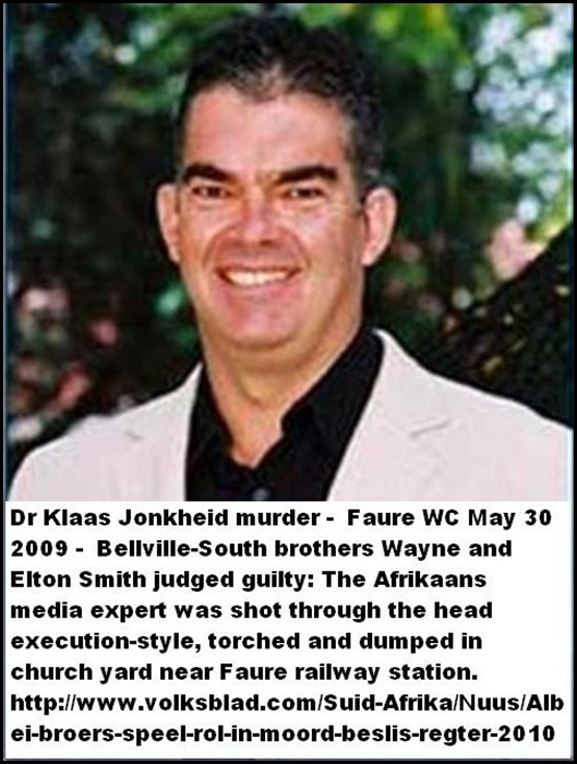 Jonkheid Dr Klaas Media expert murdered burnt Faure Cape May 30 2009