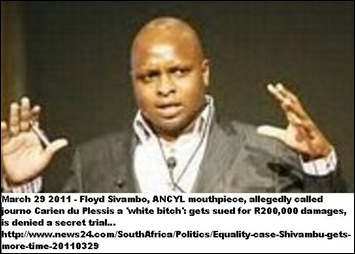 ANTIWHITE HATESPEECH Shivambu Floyd  ANCYL called journo CarienduPlessis WHITE BITCH