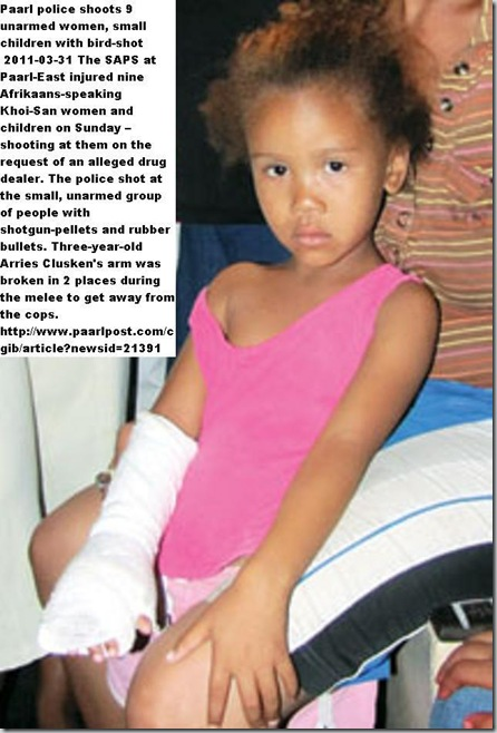 CLUSKEN ARRIES 3 ARM_BROKEN_COPS_FIRE_BIRDSHOT_Paarl_Khoisan_women_children