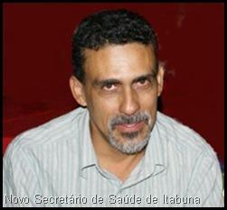 Novo Secretário de Saúde de Itabuna