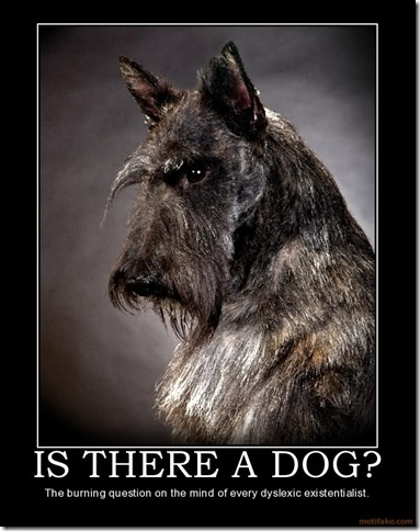 is-there-a-dog-dyslexic-existential