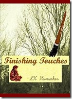 Finishing Touches by LK Hunsaker